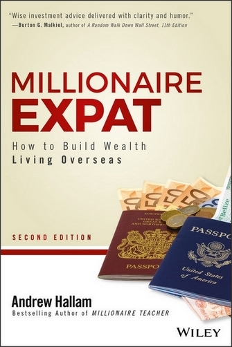 millionaire expat - how to build wealth living overseas book by andrew hallam